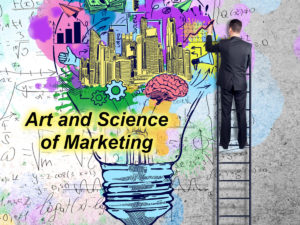 Art and Science of Marketing